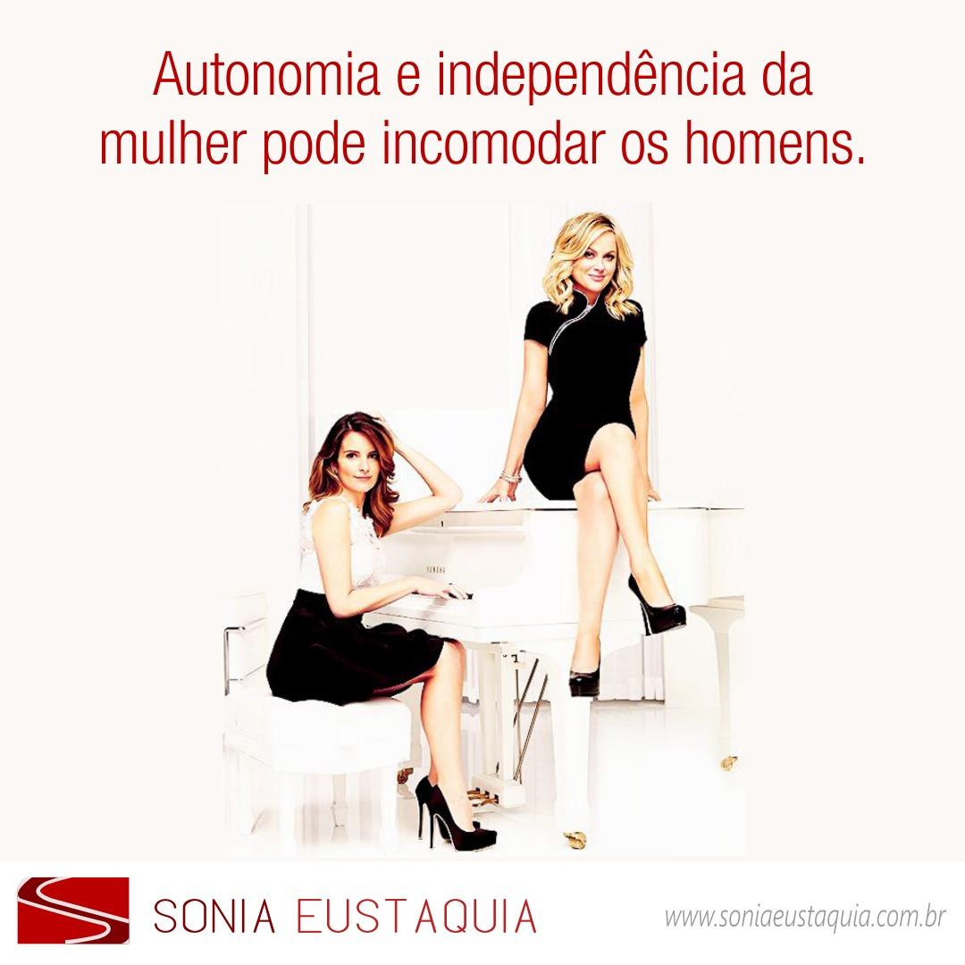 Autonomia e independência da mulher incomoda o homem